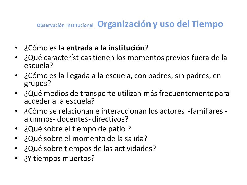 Observación institucional Organización y uso del Tiempo