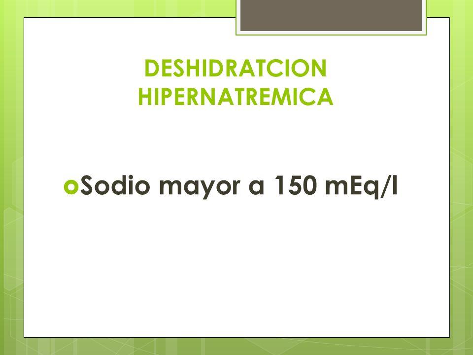 DESHIDRATCION HIPERNATREMICA