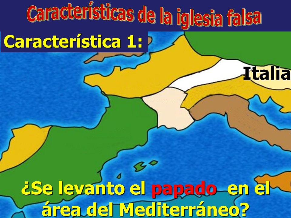 Italia ¿Se levanto el papado en el área del Mediterráneo