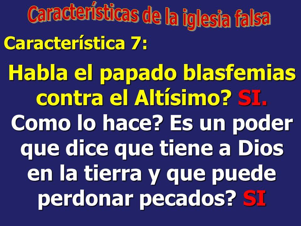 Características de la iglesia falsa