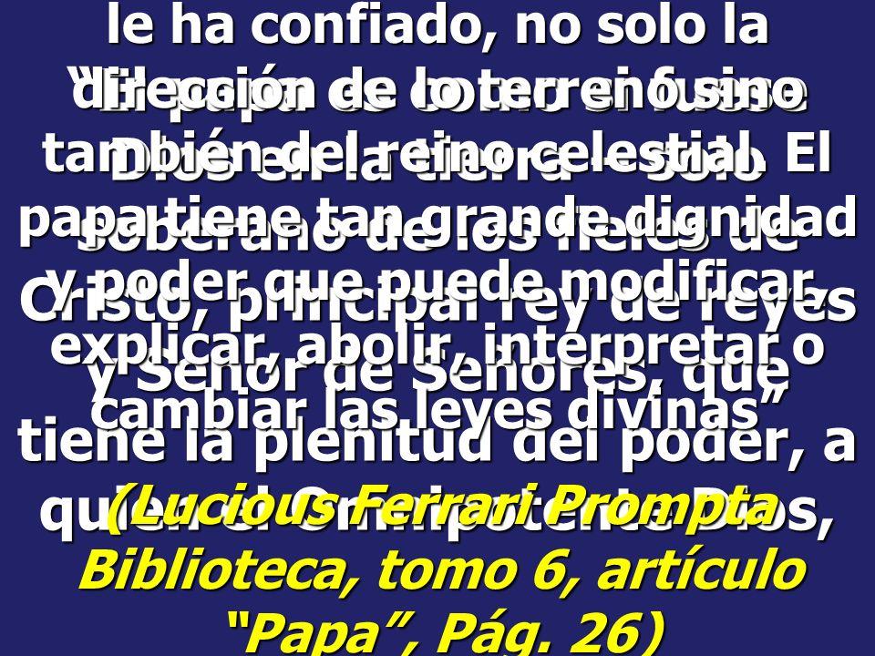 (Lucious Ferrari Prompta Biblioteca, tomo 6, artículo Papa , Pág. 26)