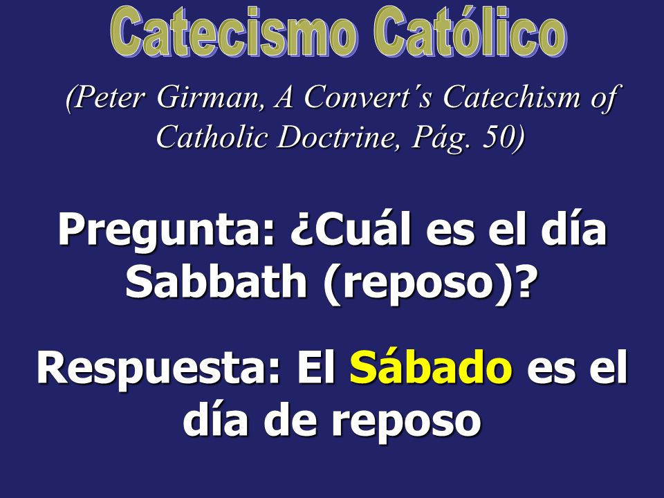 Pregunta: ¿Cuál es el día Sabbath (reposo)