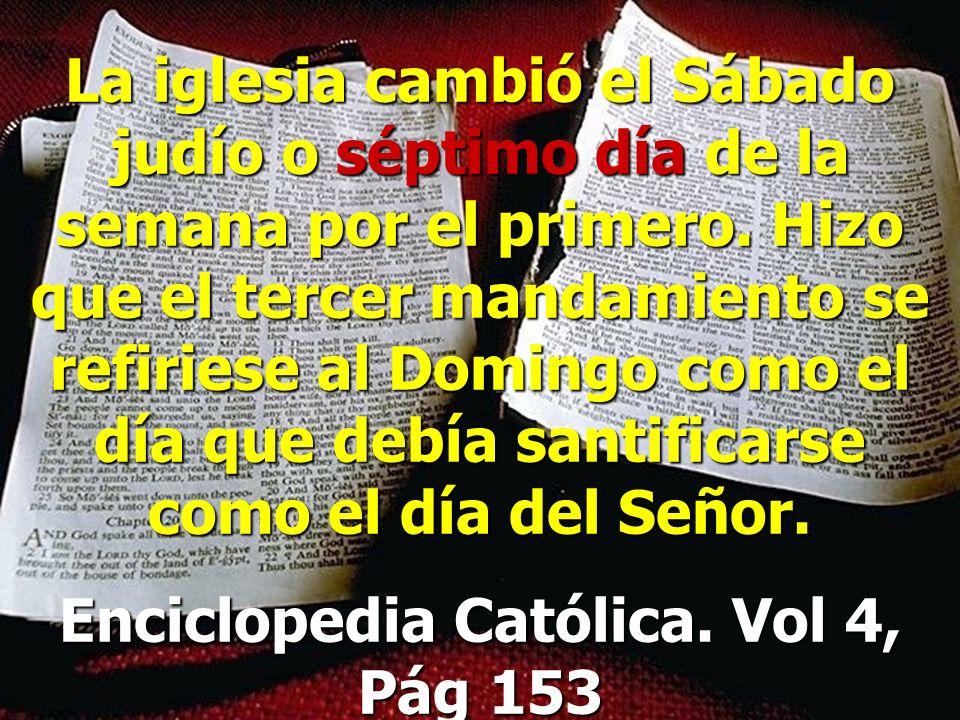 Enciclopedia Católica. Vol 4, Pág 153