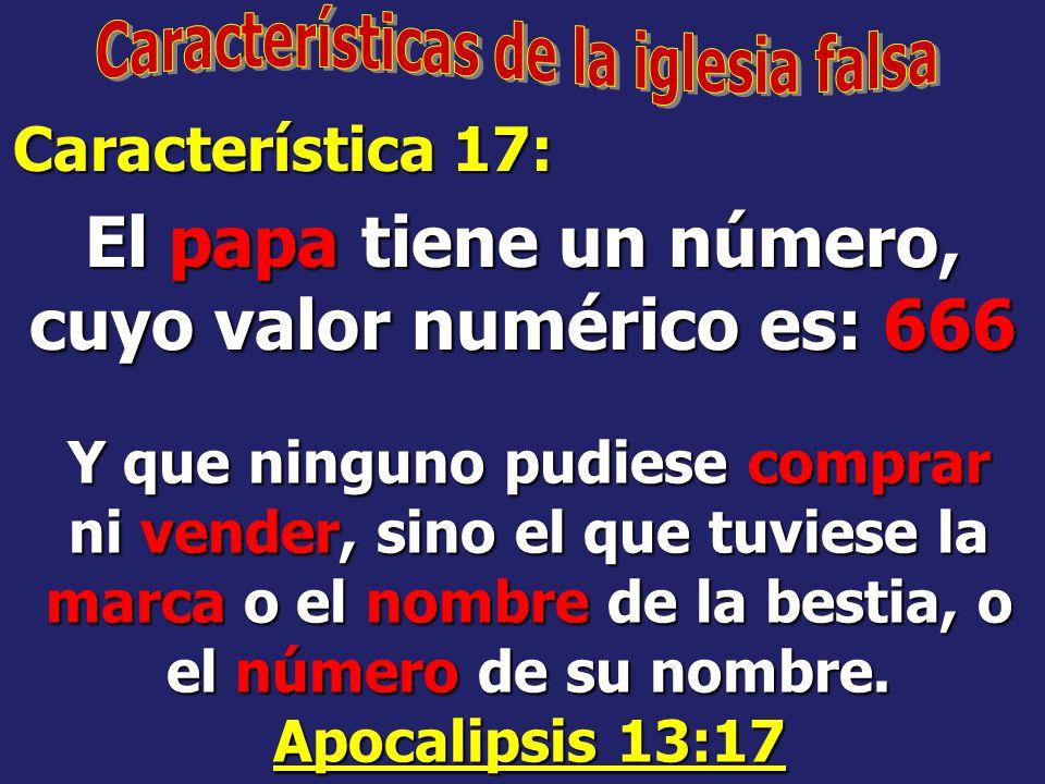 El papa tiene un número, cuyo valor numérico es: 666