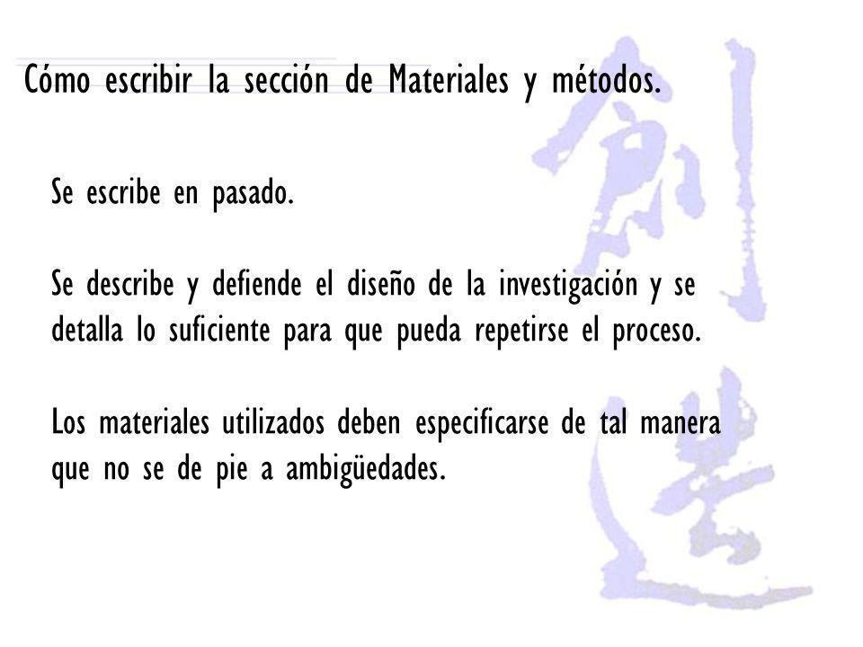 Cómo escribir la sección de Materiales y métodos.