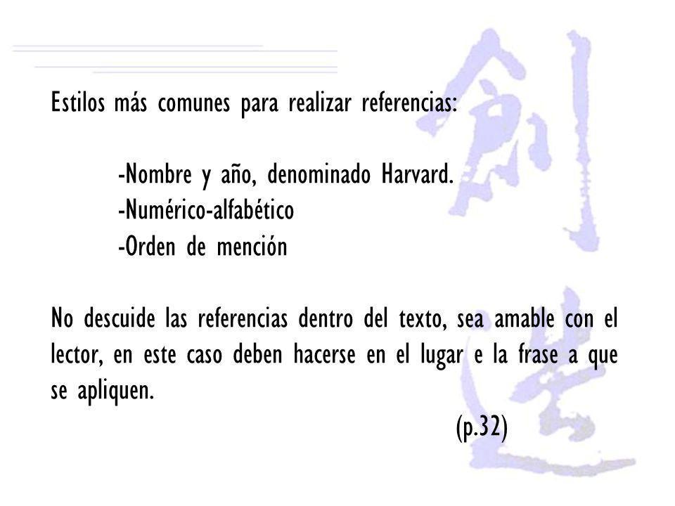 Estilos más comunes para realizar referencias: