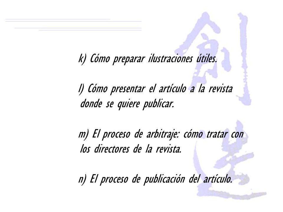 k) Cómo preparar ilustraciones útiles