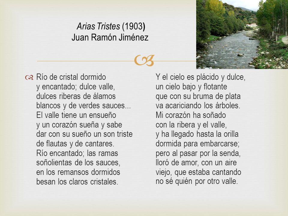 Arias Tristes (1903) Juan Ramón Jiménez