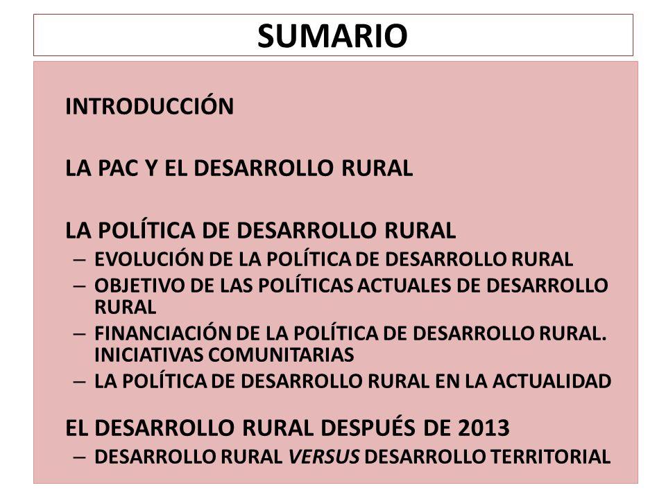SUMARIO INTRODUCCIÓN LA PAC Y EL DESARROLLO RURAL