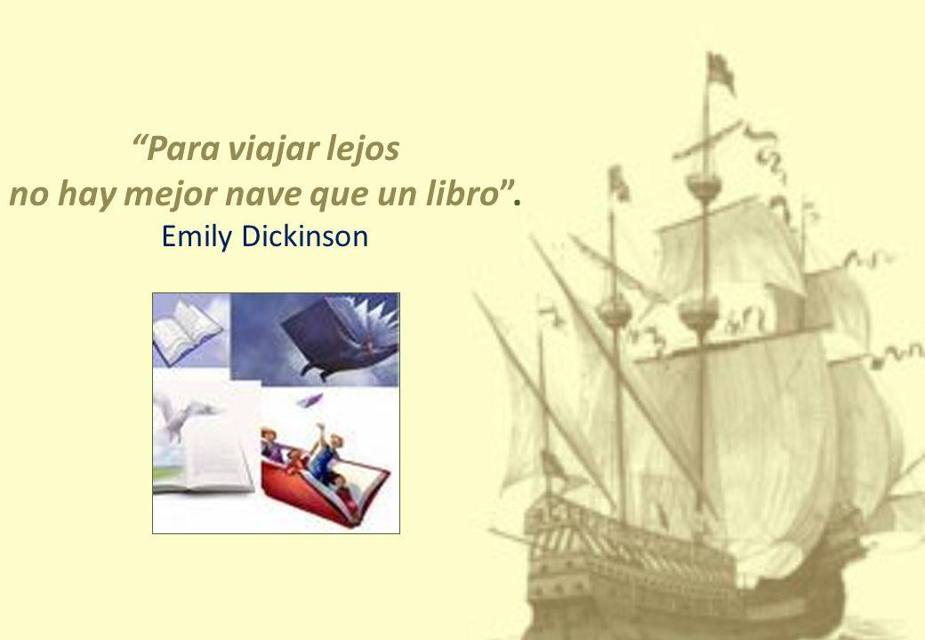 no hay mejor nave que un libro .