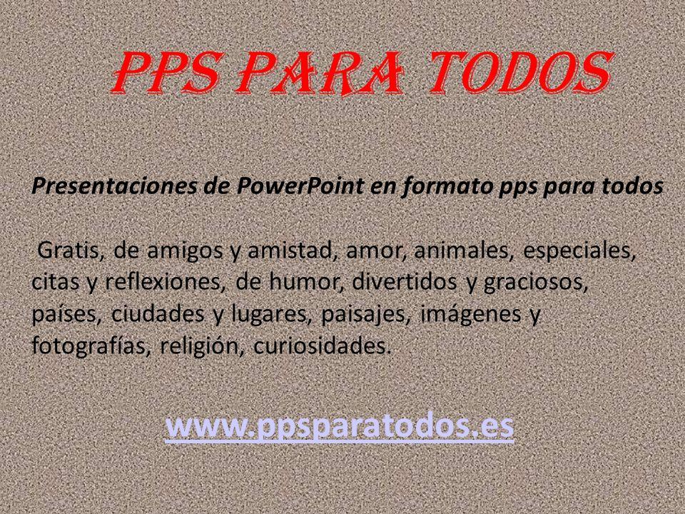 PPS PARA TODOS www.ppsparatodos.es
