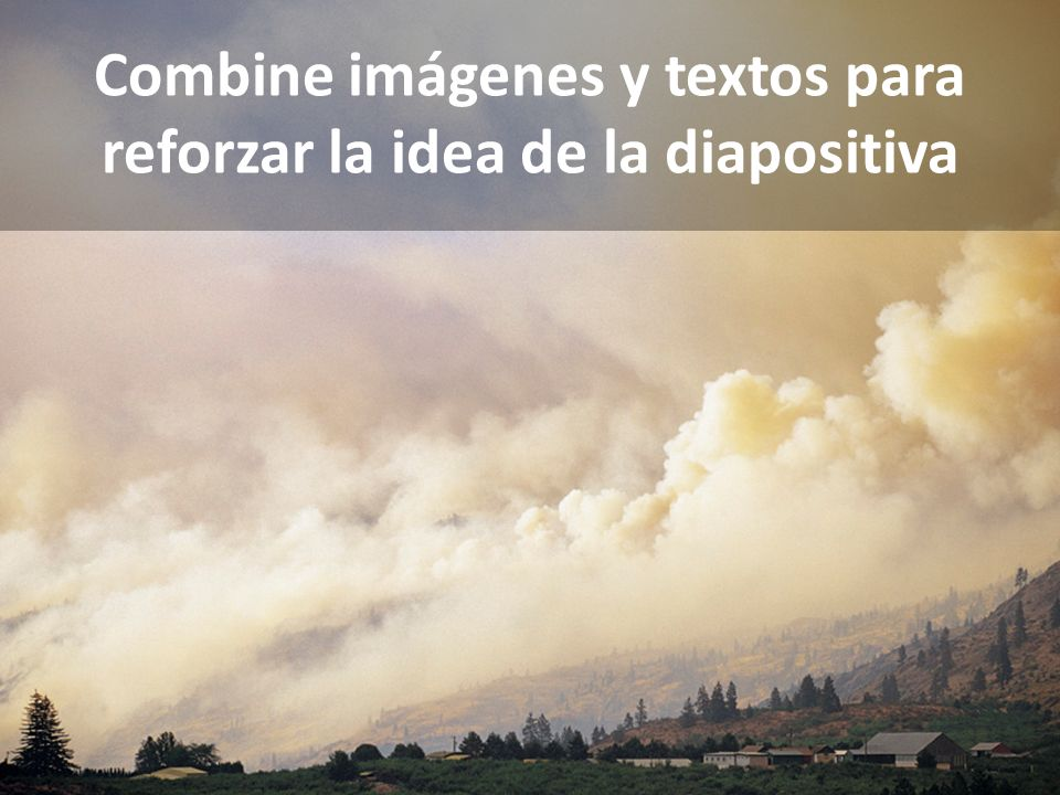 Combine imágenes y textos para reforzar la idea de la diapositiva