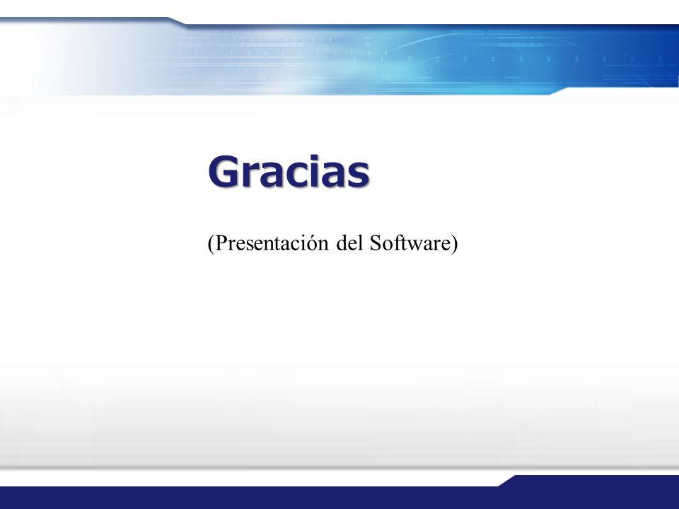 Gracias (Presentación del Software)