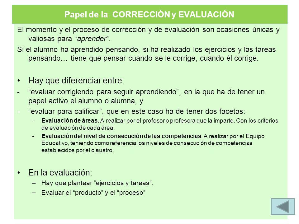Papel de la CORRECCIÓN y EVALUACIÓN
