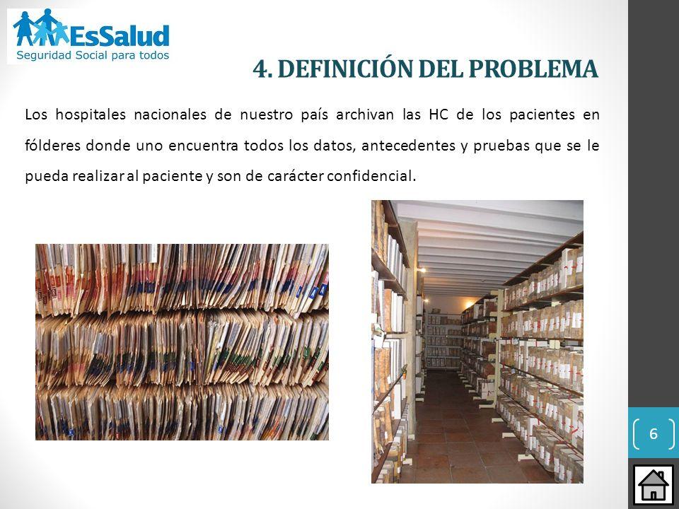 4. DEFINICIÓN DEL PROBLEMA