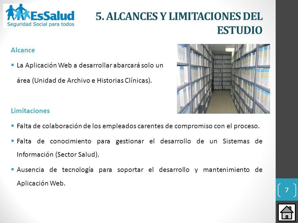 5. ALCANCES Y LIMITACIONES DEL ESTUDIO