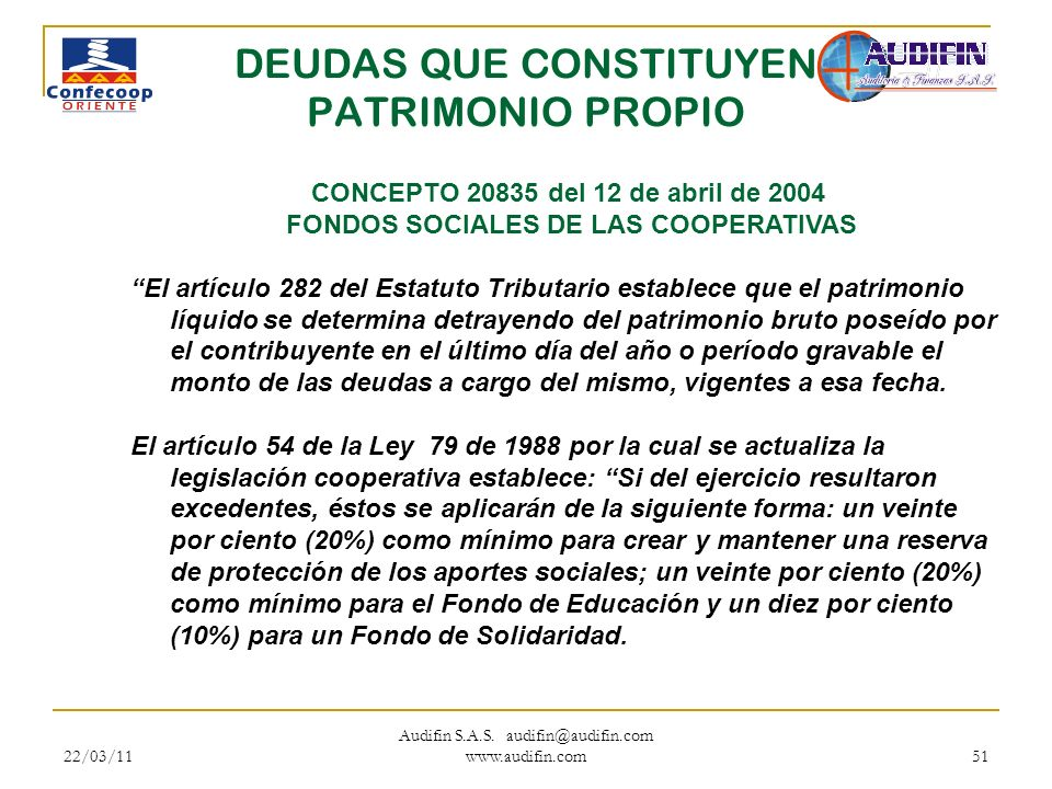 DEUDAS QUE CONSTITUYEN PATRIMONIO PROPIO