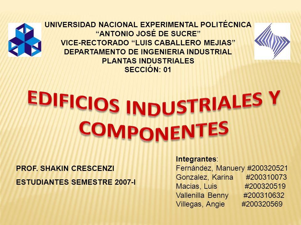 EDIFICIOS INDUSTRIALES Y COMPONENTES