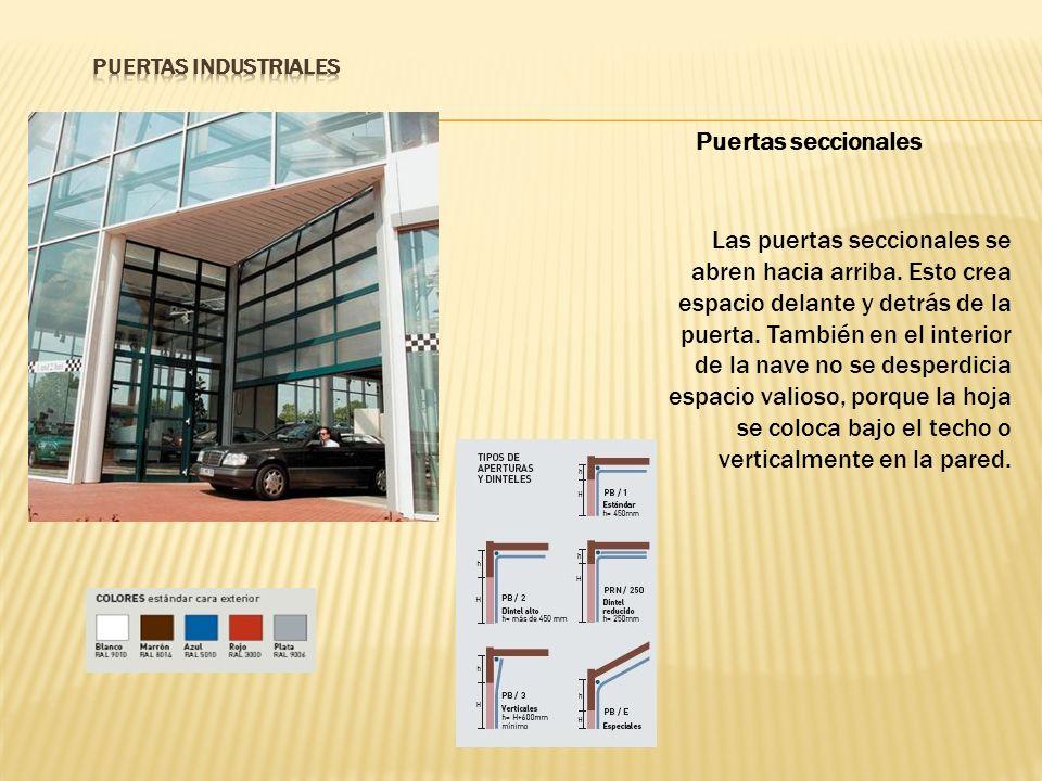 PUERTAS INDUSTRIALES Puertas seccionales.
