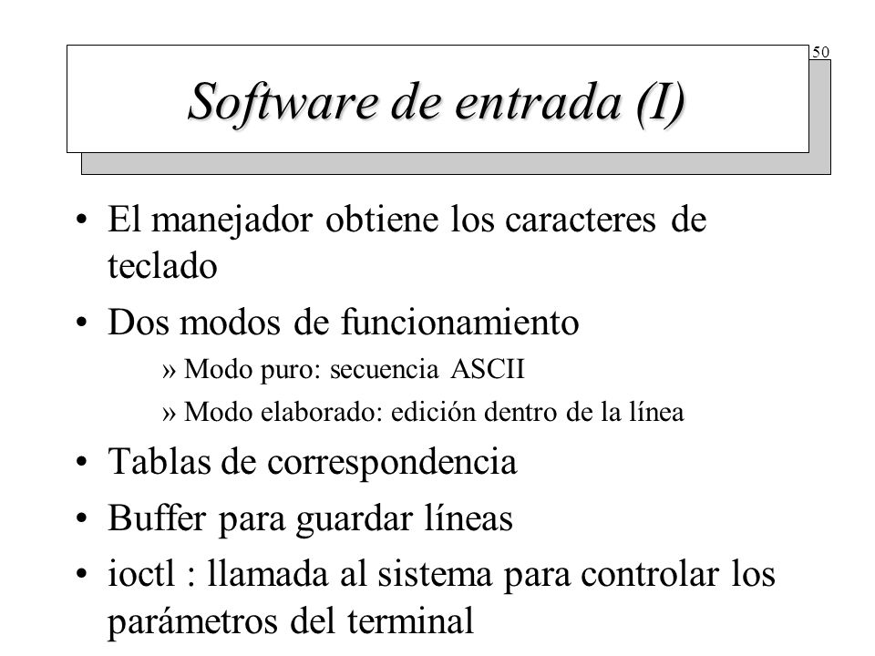 Software de entrada (II)