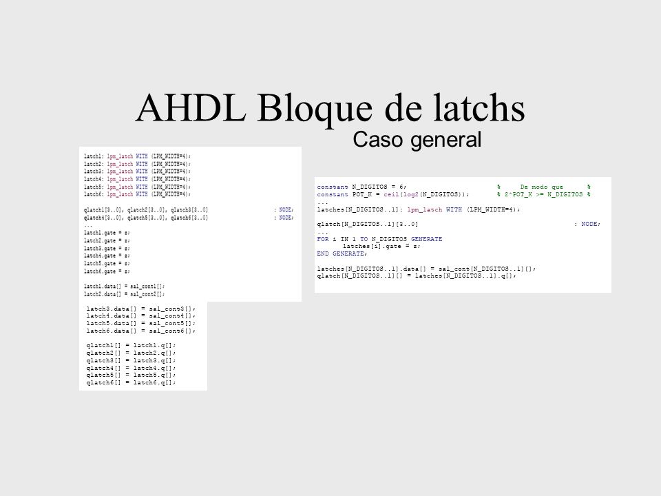 AHDL Bloque de latchs Caso general