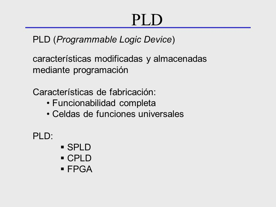 PLD PLD (Programmable Logic Device)