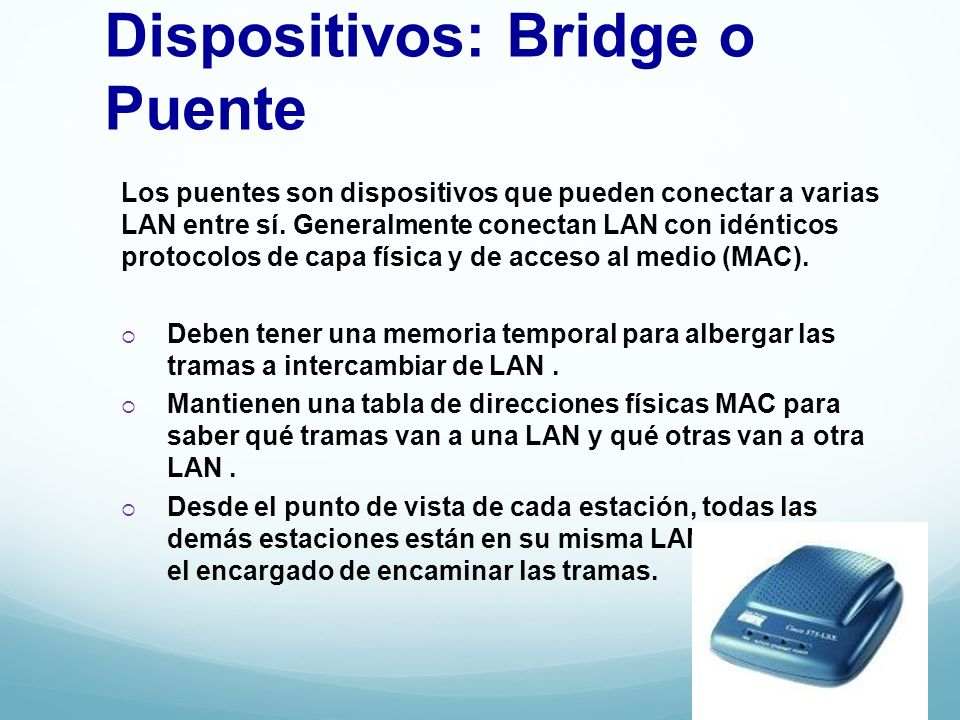 Dispositivos: Bridge o Puente