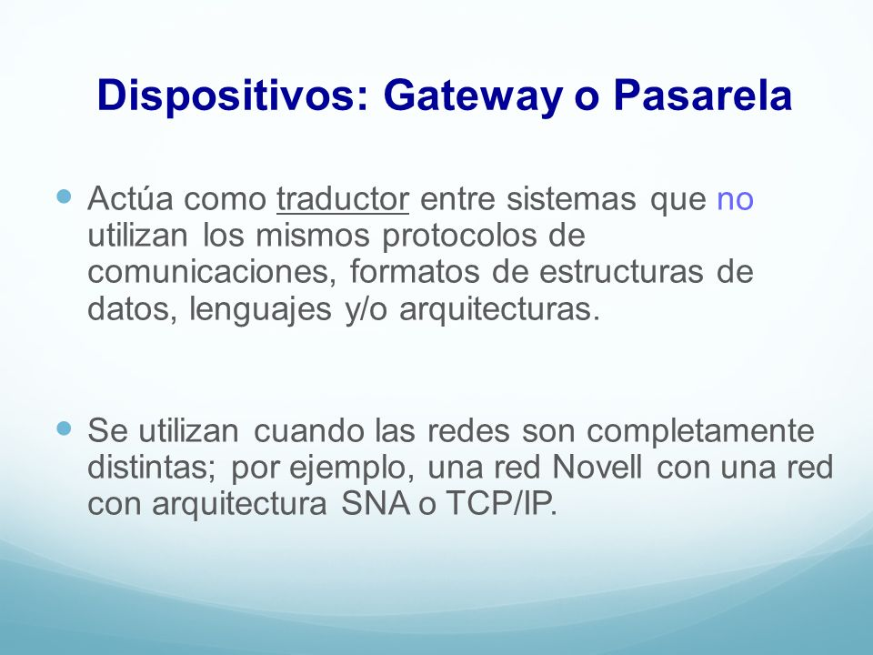 Dispositivos: Gateway o Pasarela