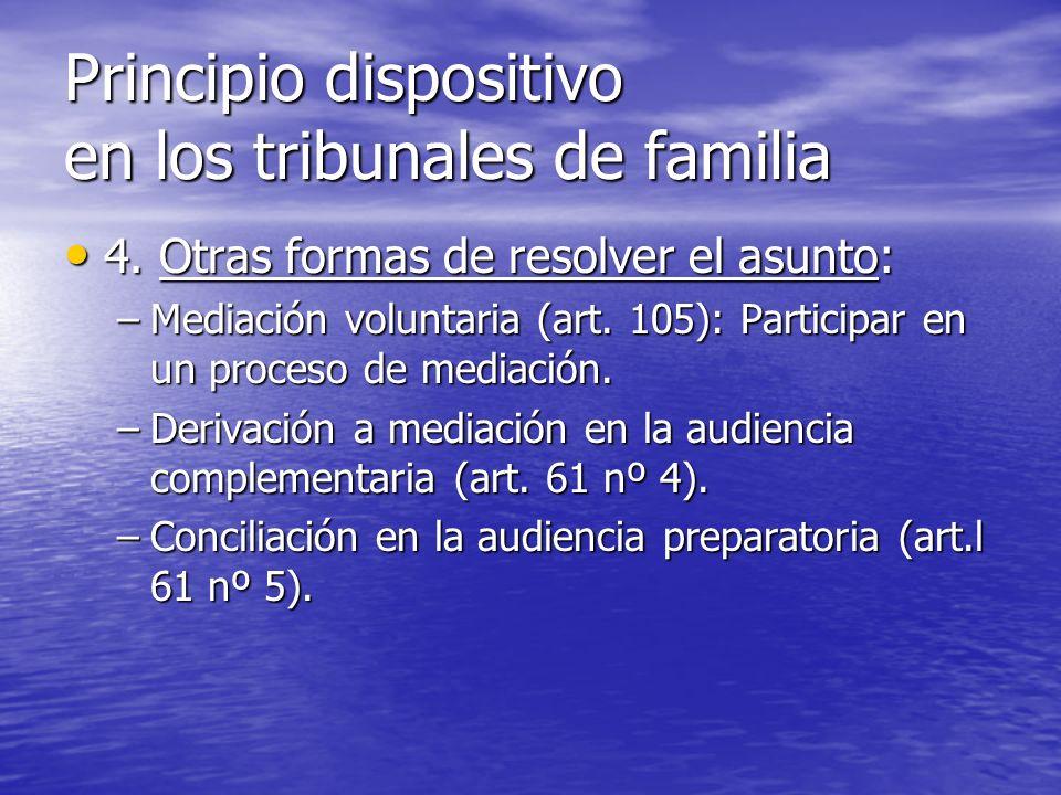Principio dispositivo en los tribunales de familia