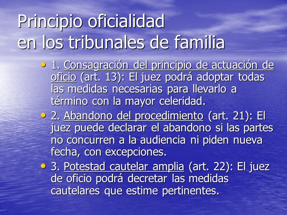 Principio oficialidad en los tribunales de familia