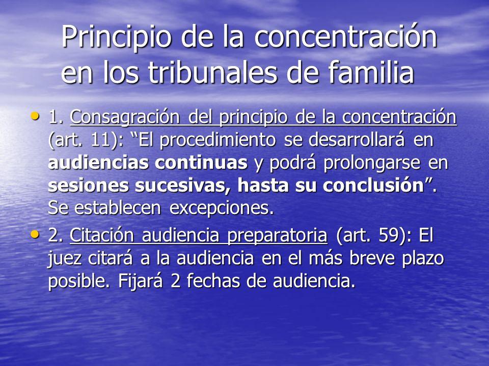 Principio de la concentración en los tribunales de familia