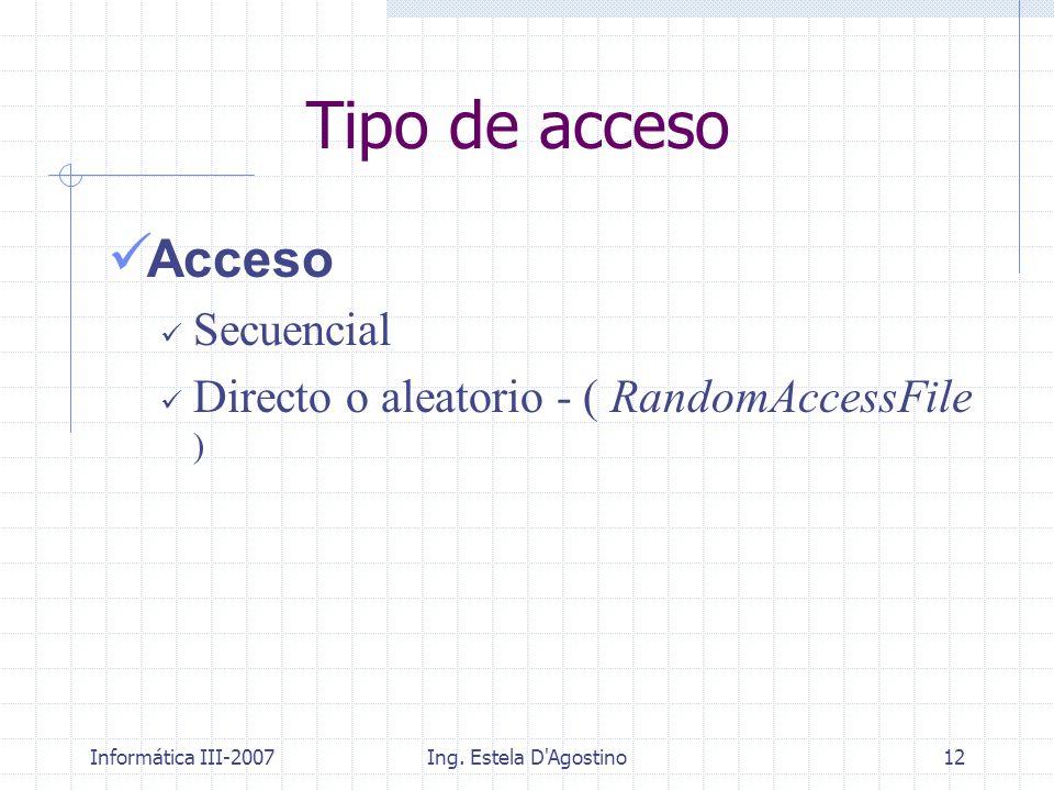 Tipo de acceso Acceso Secuencial