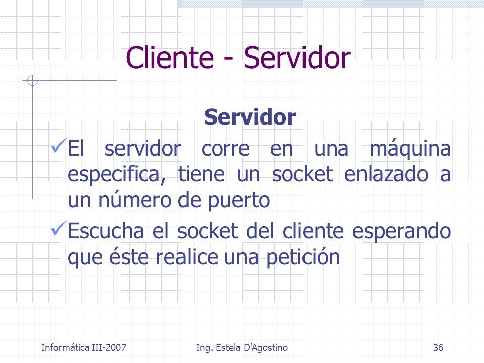 Cliente - Servidor Servidor