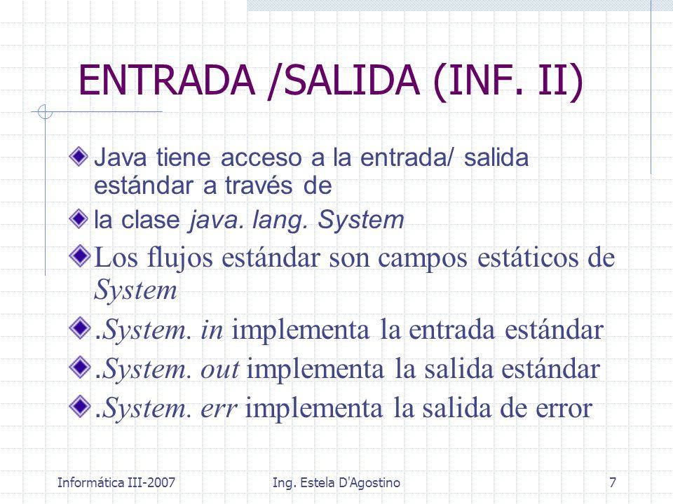 ENTRADA /SALIDA (INF. II)