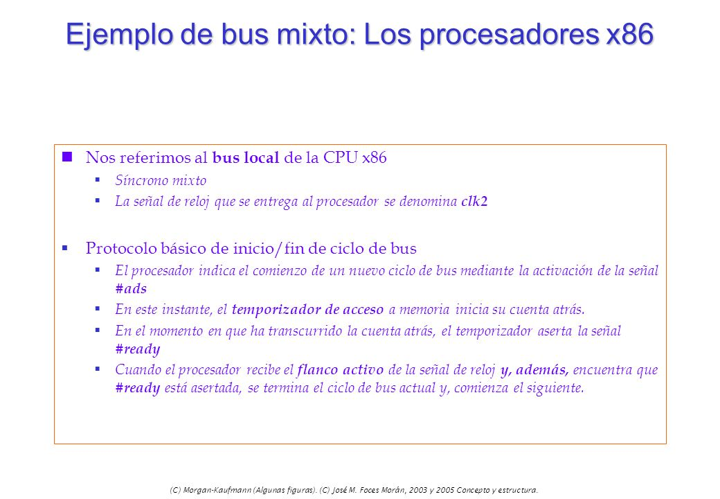 Ejemplo de bus mixto: Los procesadores x86