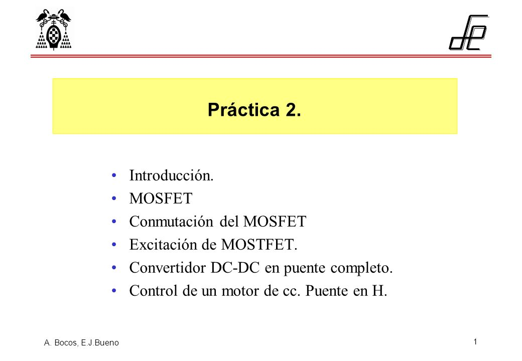 Práctica 2. Introducción. MOSFET Conmutación del MOSFET