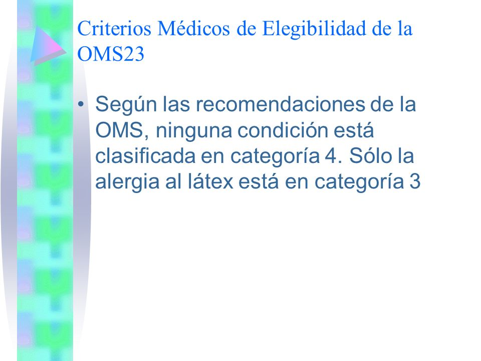 Criterios Médicos de Elegibilidad de la OMS23