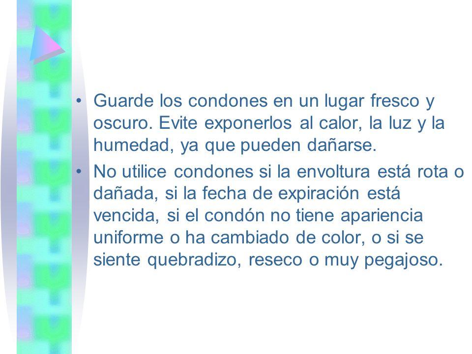 Guarde los condones en un lugar fresco y oscuro