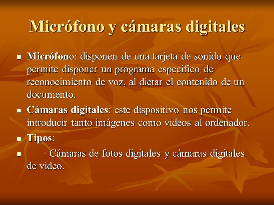 Micrófono y cámaras digitales
