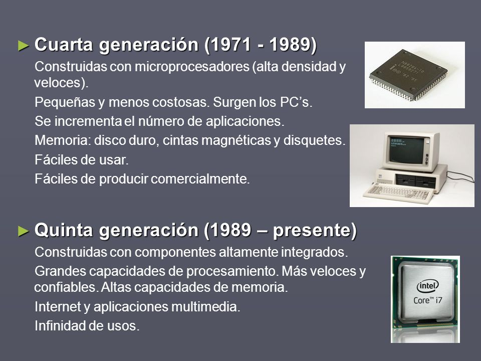 Quinta generación (1989 – presente)