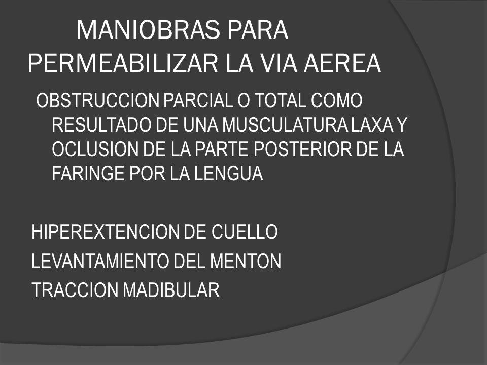 MANIOBRAS PARA PERMEABILIZAR LA VIA AEREA