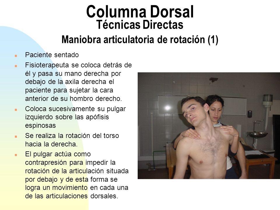 Columna Dorsal Técnicas Directas Maniobra articulatoria de rotación (1)