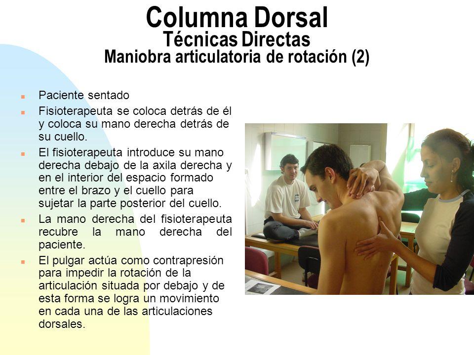 Columna Dorsal Técnicas Directas Maniobra articulatoria de rotación (2)