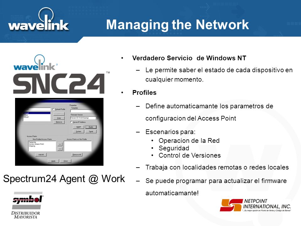 Managing the Network Spectrum24 Agent @ Work