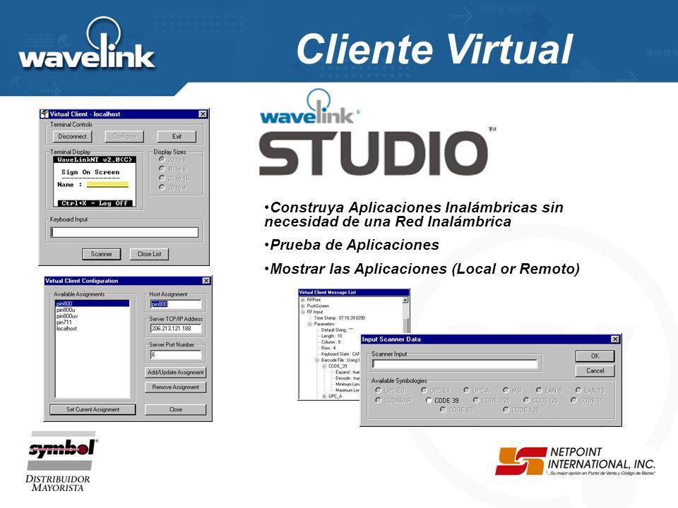 Cliente Virtual Construya Aplicaciones Inalámbricas sin necesidad de una Red Inalámbrica. Prueba de Aplicaciones.