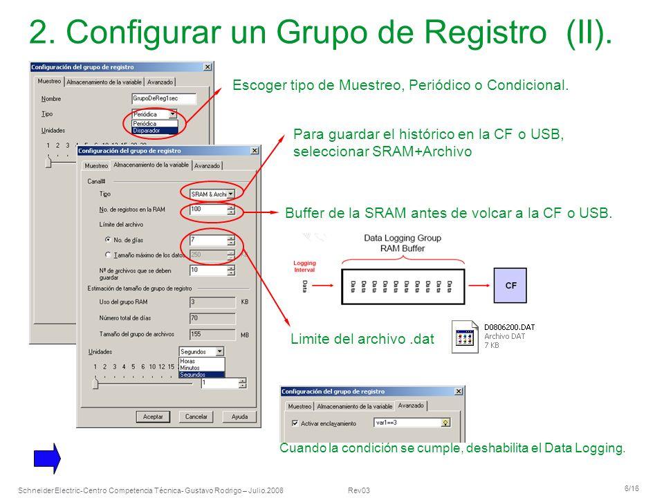 2. Configurar un Grupo de Registro (II).