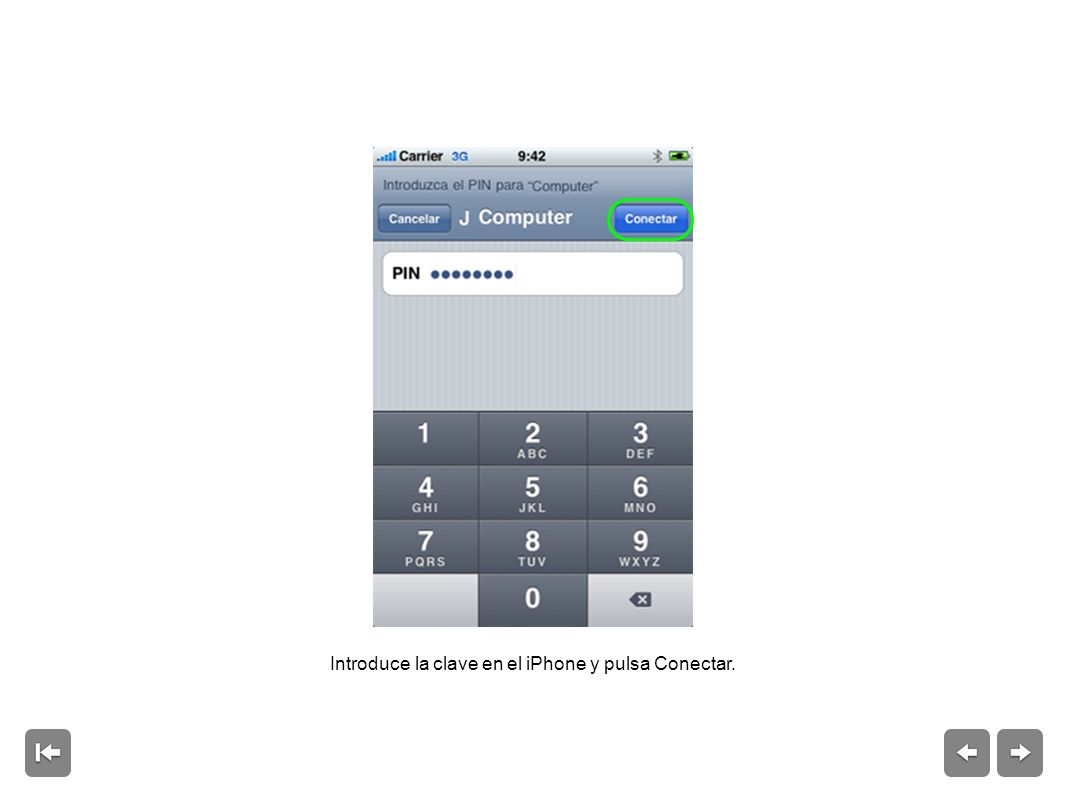 Introduce la clave en el iPhone y pulsa Conectar.