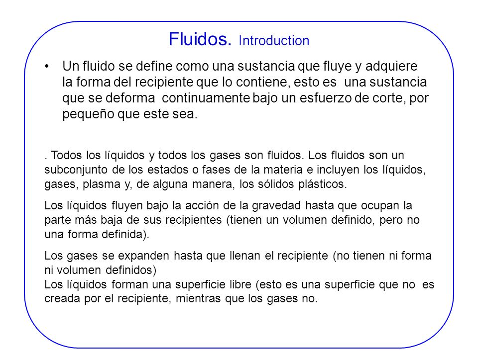 Fluidos. Introduction