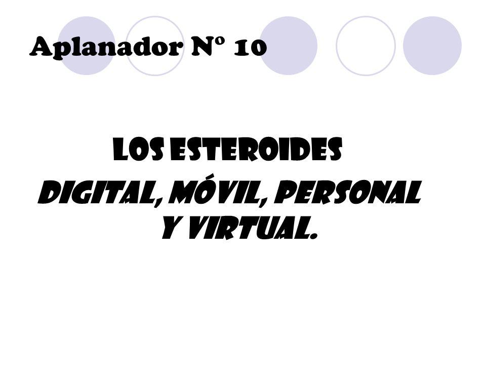 Digital, móvil, personal y virtual.