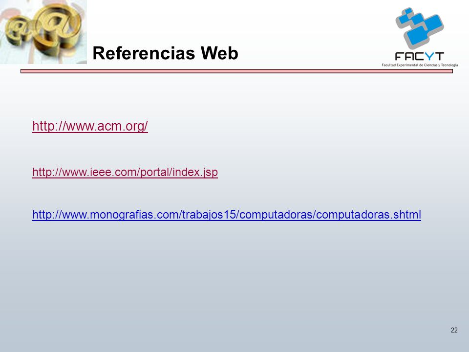Referencias Web http://www.acm.org/